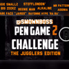@SMOWNBOSS PEN GAME CHALLENGE 2 'TheJugglersEdition'