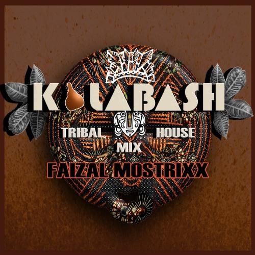 KALABASH MIX - FAIZAL MOSTRIXX