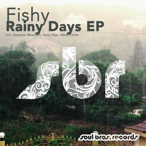 SBR079EP | Fishy - Rainy Days EP