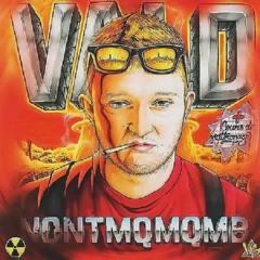 Vald - Metafion (ft. Suik'on Blaze AD)