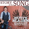 Rusty Bladen - Story of the Song -