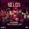 Download Ke Lo Ke Ke- La Kikada ft. Pacho el Antifeka,Darkiel y Juanka el Problematik Mp3