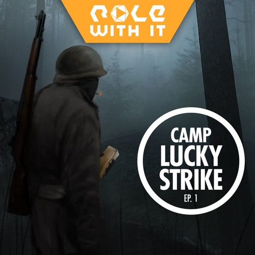 Role With It, Season 03 - Camp Lucky Strike