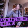 LIAM PAYNE, RITA ORA FOR YOU (COVER BY ALANA MAY)
