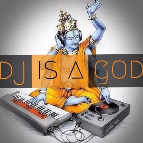 Dj is a God #1 ft. Badaboom