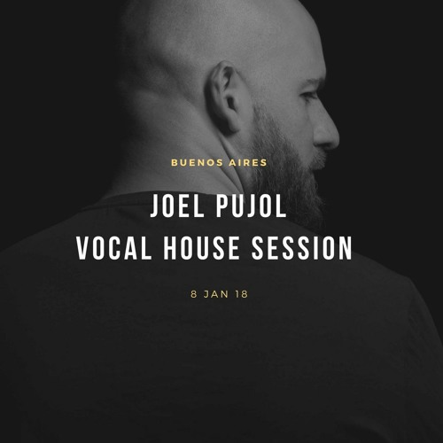 Joel Pujol House Session Buenos Aires