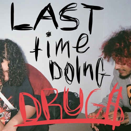 Wifisfuneral & Cris Dinero - Last Time Doing Drugs