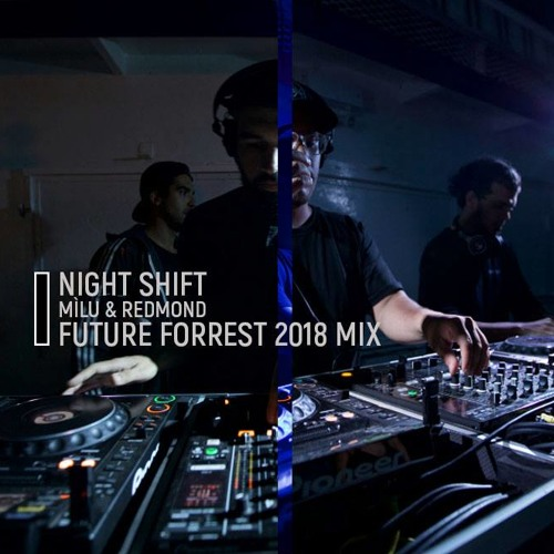 Night Shift FF 2018 Mix