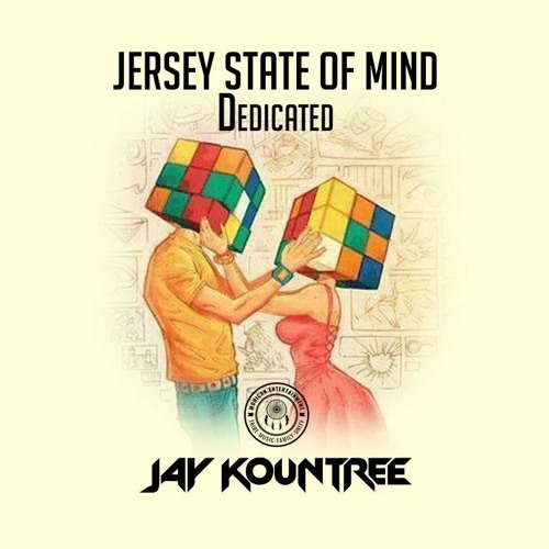 Jay Kountree - Jersey State of Mind (Dedicated 2) 2015