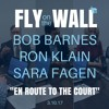 "Bob Barnes, Ron Klain & Sara Fagen: ""En Route to the Court"""