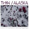 Thin / Alaska (Aquilo / Maggie Rogers Cover)