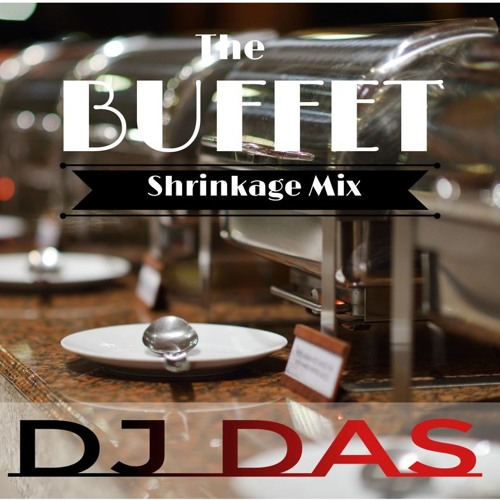 The Buffet - Shrinkage Mix
