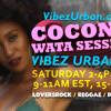 20180127 Coconut Wata Sessions @ VibezUrbanStation #Reggae #Dancehall