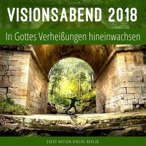 Visionsabend 2018 | Vision Evening 2018