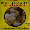 Ein Prosit!! A Few German Drinking Songs