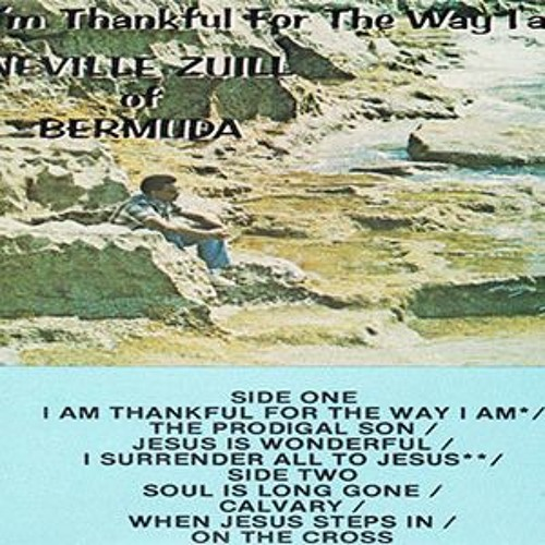I'M Thankfull for the Way I am Album