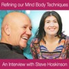 Refining our Mind Body Techniques – An Interview with Steven Hoskinson