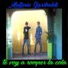 Antonio Garibaldi & UMPA LUMPA - Te Voy A Romper La Cola