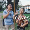 Leaves - Ben&Ben Cover - with Margaux Buñales