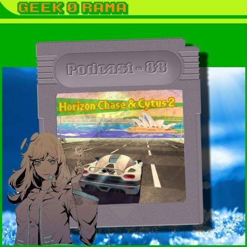 Episode 088 Geek'O'rama - Horizon Chase & Cytus 2 | Dis Siri ? Tu es qui ?