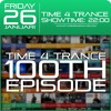 Time4Trance #100 26 - 01 - 2018 Anniversary Episode