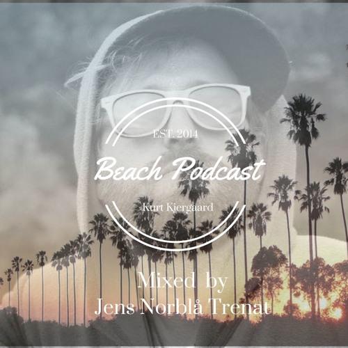 Beach Podcast  Guest Mix by Jens Norblå Trenat