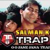 Oh Oh Jaane Jana Trap Remix 2018 | New Hindi Trap Remix 2018 [Bollywood] | Salman Khan Hit Song.