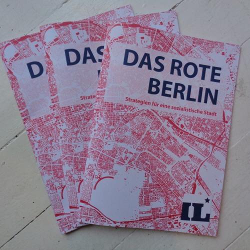 Rotes Berlin IV - Strategien gegen die Marktwirtschaft