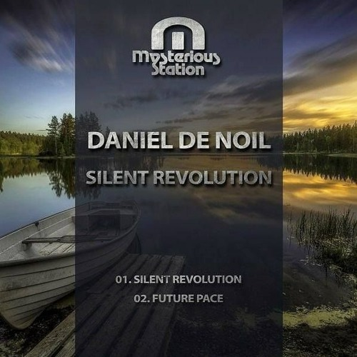 PREVIEW - Silent Revolution / Future Pace [Mysterious Station 062]
