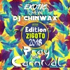 DJ Chinwax - PRAY FOR CARNIVAL 2018 - #EditionZigoto