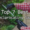 Best Reciprocating Saw For The Money  Reviews And Buying Guide