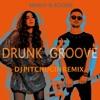 MARUV & Boosin - Drunk Groove (Dj Pitchugin Remix)
