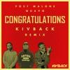 Post Malone, Quavo - Congratulations (Kivback Remix)