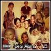 Dear Mama Remix [Free Download]