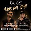 Mans Not Jatt | Bups Saggu | Big Shaq Mans Not Hot | Tru Skool Puth Jattan De | Jazzy B