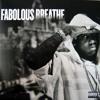 Fabolous - Breathe Remix 2018