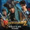 BEST DANCE (Disney: Descendants 2) What's My Name
