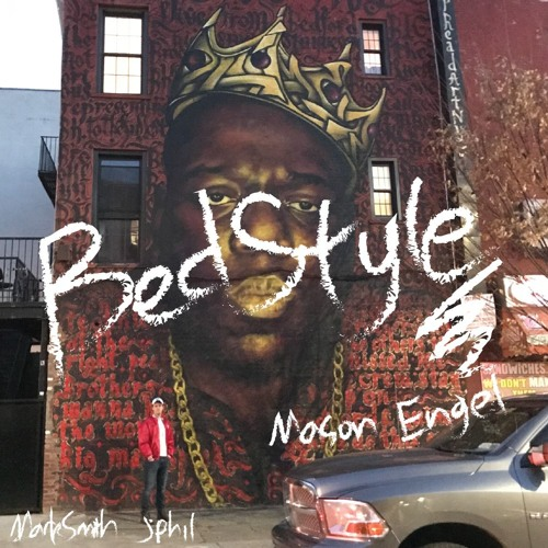 BedStyle -- Mason Engel [Prod. By MarkSmith and JPhil]