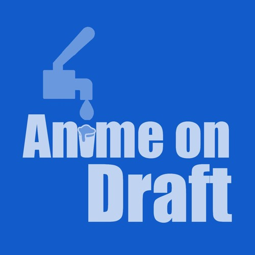Episode 38 - Drew Talks A Lot