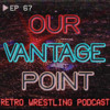 #67 - Bret Hart as 3rd Man, Rushmore/Death Valley Props, WCW Saturday Night 6/5/99 Review - 1/29/18