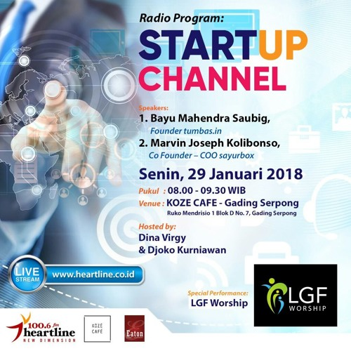 StartUp Channel   Edisi 29 Januari 2018