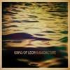 KINGS OF LEON - Radioactive - Cover By MK (MARK KATRI)