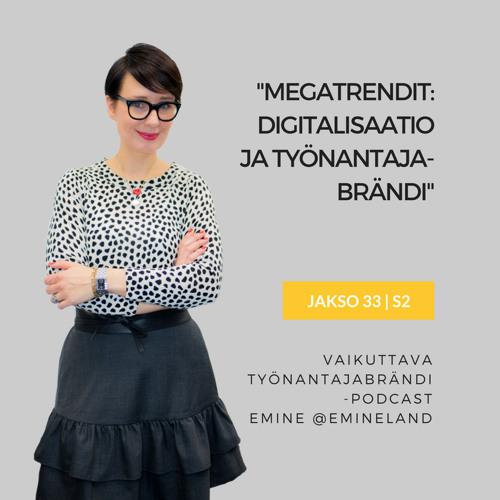Megatrendit: Työnantajabrändi ja digitalisaatio