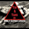 Phiri Ft Slypher Lupoetic - Yin&Yang(This Is Love) Official Audio