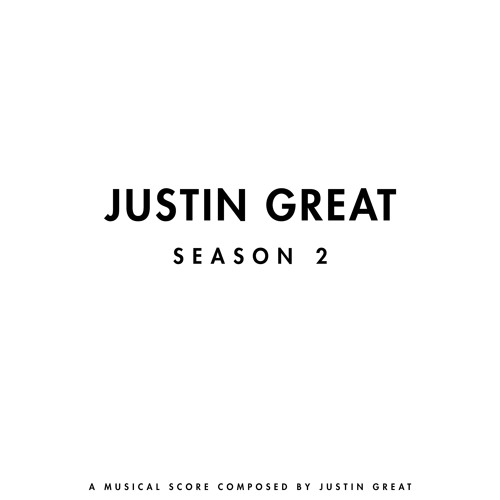 Justin Great SEASON 2 Score (Produced By Justin Great)