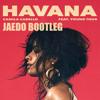 Havana Feat. Young Thug (Jaedo Remix)