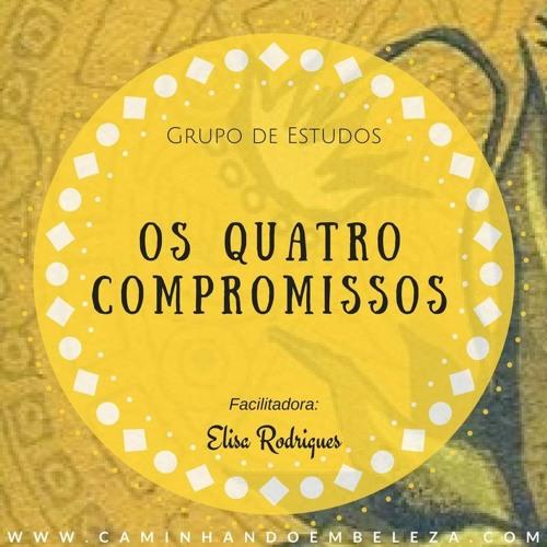 Os Quatro Compromissos - Grupo de Estudos