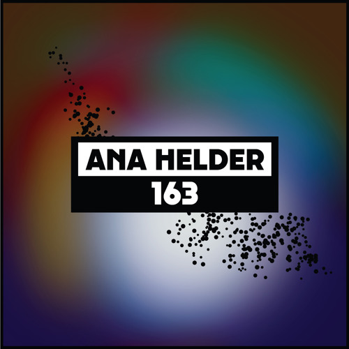 Dekmantel Podcast 163 - Ana Helder