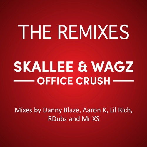 Office Crush - The Remixes