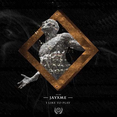 Jayxme - I Like To Play (FREE DOWNLOAD)